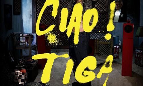 Tiga Ciao!